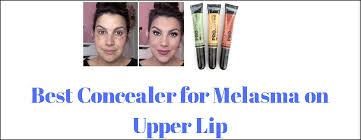 concealing melasma on upper lip best