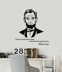 Vinyl Wall Decal Politics Portrait Abraham Lincoln Famous Quote Stickers G3575 Ebay