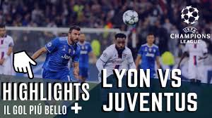 Champions League Lyon vs Juventus LIVE highlights - YouTube
