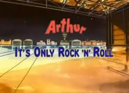 Arthur, It's Only Rock and Roll (2002)