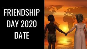 International Friendship Day 2020 Date ...