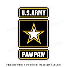 Army Pawpaw Military Bumper Sticker Car Truck Window Decal