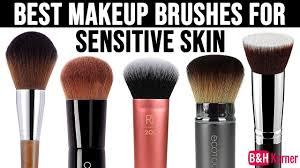 best makeup brushes for sensitive skin