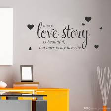 Romantic Love Quotes Wall Decal Bedroom Every Love Story Wall Quote Stickers Home Decor Living Room Words Decals Wallpaper Stickers On Wall Stickers On Walls From Joystickers 9 86 Dhgate Com