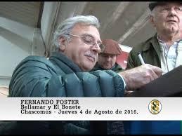 04-08-16 Nota Fernando Foster - Bellamar y El Bonete - Chascomùs.