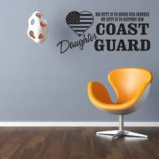 His Duty Is To Serve Our Country My Duty Is To Support Him Coast Guard Daughter Wall Decal Vinyl Decal Car Decal Cf045