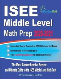 ISEE Middle Level Math Prep 2020-2021 : Ava Ross : 9781646123087