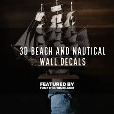 Bring The Ocean Indoors With Nautical 3d Wall Decals
