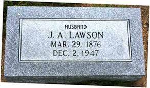 "LAWSON, JOSEPH A. ""J. A."" - Lawrence County, Arkansas | JOSEPH A. ""J. A.""  LAWSON - Arkansas Gravestone Photos"