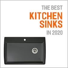 the best kitchen sinks of 2020 er