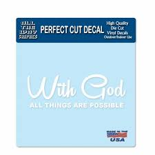With God All Things Are Possible Decal Faith Wall Auto Window Religious Quotes Family Scripture Home