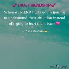 when a friend hurts you n quotes writings by aatif arsalan