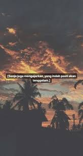 ideas for quotes rindu wattpad quotes sunset