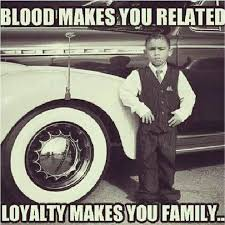 loyalty makes you familia goodfellas quotes gangster quotes