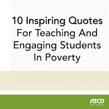 inspiring quotes for teaching and engaging students in poverty