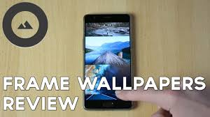frame best wallpaper app for android