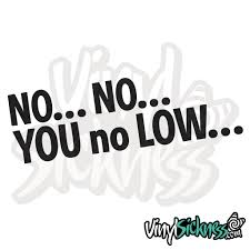 You No Low Jdm Lowered Stickers Decals Vs
