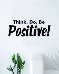 Think Do Be Positive Quote Wall Decal Sticker Bedroom Home Room Art Vi Boop Decals