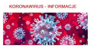 Informacje dot. zagrożenia zarażaniem koronawirusem SARS-CoV-2 ...