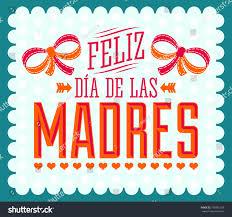 Feliz Dia De Las Madres Happy Stock ...