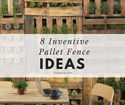 8 Inventive Pallet Fence Ideas Houspire