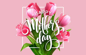 Happy Mother's Day 2020 Date In India