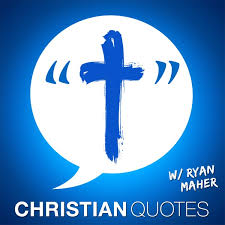 christian quotes encouragement for christians podcast podtail