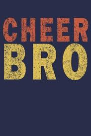 cheer bro funny vine cheer coaches