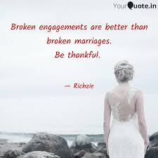 broken engagements are be quotes writings by richa dhingra