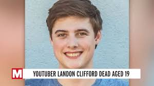 Landon Clifford dead: YouTube star dies at the age of 19 - Mirror ...