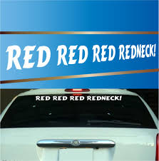 Red Red Red Redneck Funny Decal Stickers Redneck Windshield Decals Topchoicedecals