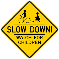 Watch For Children Sign Slow Down For Kids Sign