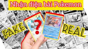 Cách phân biệt bài Pokemon Thật & Giả chỉ với 7 phút tìm hiểu ...