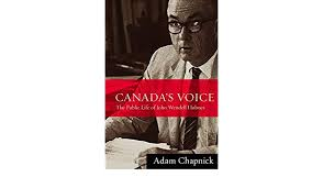 Amazon | Canada's Voice: The Public Life of John Wendell Holmes | Chapnick,  Adam | Canadian