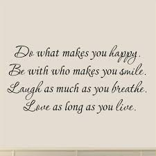 Winston Porter Dolman Do What Makes You Happy Wall Decal Reviews Wayfair