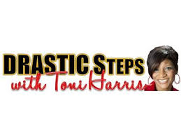 Drastic Steps with guest Tisha Smith and Gwen Gistarb 01/04 by Tough Talk  Radio Network | Business