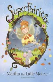 Martha the Little Mouse by Janey Louise Jones (9781782023463/Paperback) |  LoveReading