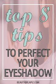 how to apply eyeshadow top 8 tips to