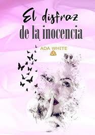 El disfraz de la inocencia (Spanish Edition) - Kindle edition by ...