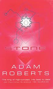 Stone by Adam Roberts