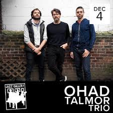 "The Jazz Gallery on Twitter: ""Tonight at The Jazz Gallery, the Ohad Talmor  Trio.! . Ohad Talmor -tenor sax Miles Okazaki -guitar Dan Weiss -drums .  Tix: https://t.co/2Elcg4SOHb… https://t.co/UzBVELGAuK"""