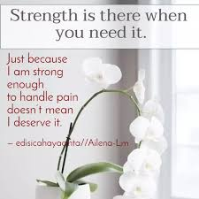 just because i am strong quotes writings by edisi cahaya