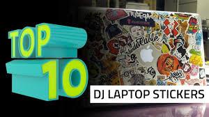 Top 10 Dj Laptop Stickers Youtube