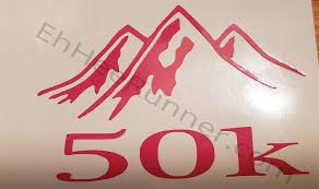 Runner 50k 50 K Mountain Window Car Decal You Did It Show It Your Choice Of Color