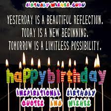 inspirational birthday quotes and wishes birthday wishes guru