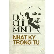 Nhật Ký Trong Tù: Tiếng thơ của một con người vĩ đại trong hoàn ...