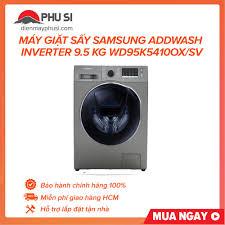 Máy giặt sấy Samsung AddWash Inverter 9.5 kg WD95K5410OX/SV chính hãng