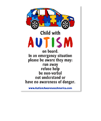 Autism Child Car Decal Child With Autism On Board In An Emergency Situation Please Be Aware They May Run Away Refuse Help Be Non Products On The Road Media