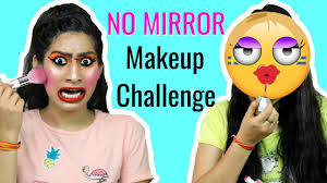 no mirror makeup challenge you