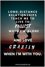 long distance relationship quotes that proves they worth it all